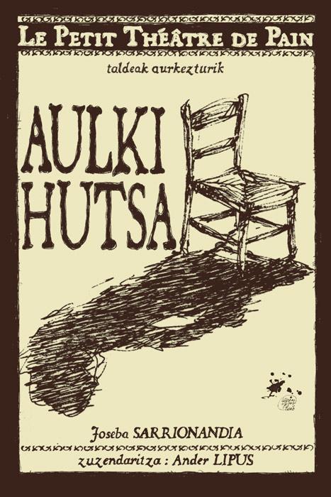 Aulki Hutsa  - Affiche : Lontxo Yriarte