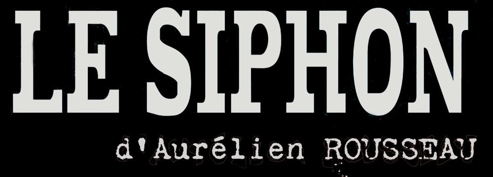 bandeau mailing black Le Siphon, par le petit théâtre de pain à Nogent sur Oise le 13 avril